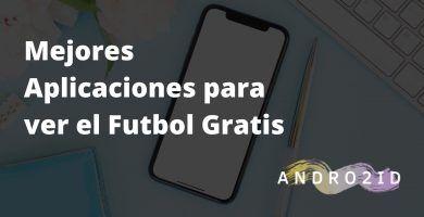 apps ver futbol gratis