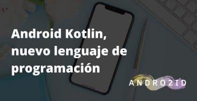 android kotlin lenguaje de programación