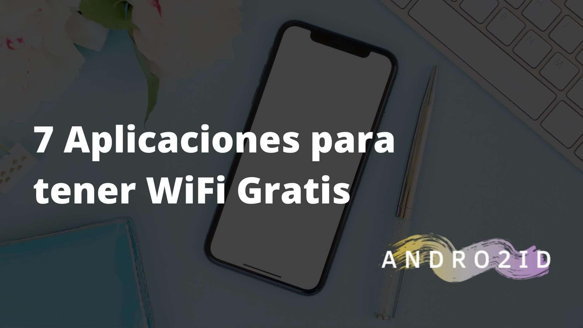 aplicaciones para tener wifi gratis