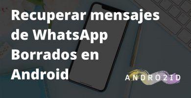 recuperar historial whatsapp