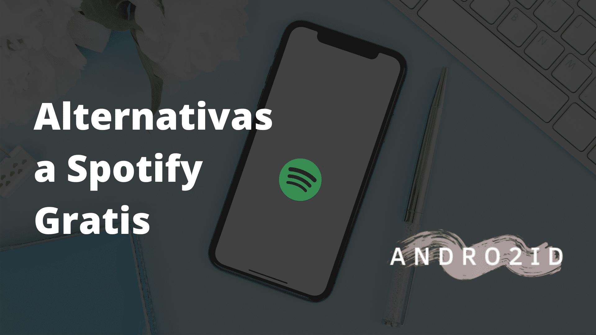 alternativas a spotify gratis