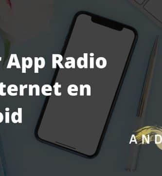 mejor app radio fm android sin internet