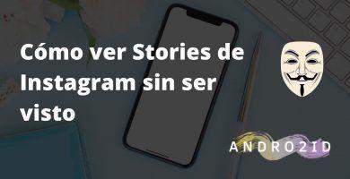 ver historias de instagram de forma anónima